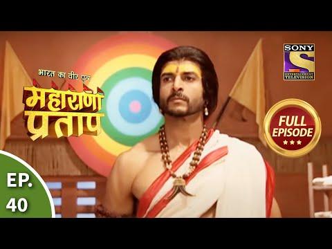Bharat Ka Veer Putra - Maharana Pratap - Episode 40 - 1st August...
