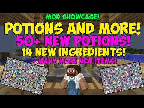 POTIONS & MORE! 50+ NEW POTIONS! 1.6 - MINECRAFT MOD SHOWCASE!