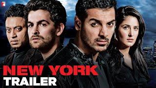 New York - Trailer | John Abraham | Katrina Kaif | Neil Nitin Mukesh