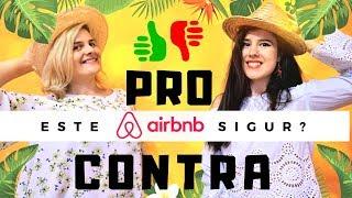 PRO & CONTRA Airbnb | Este Airbnb sigur?!