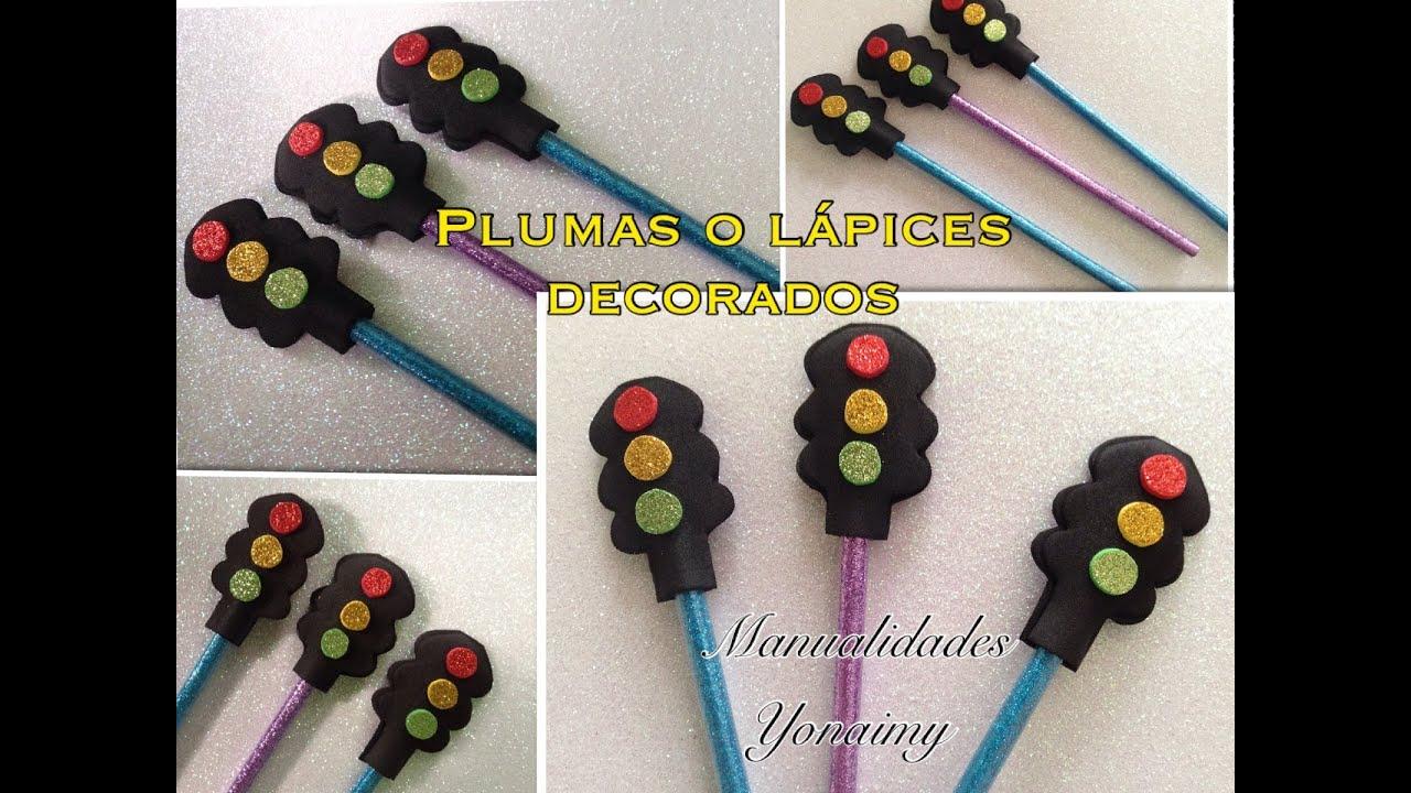 Lapices o plumas decoradas de semaforo manualidades para - Adornos para lapices en goma eva ...