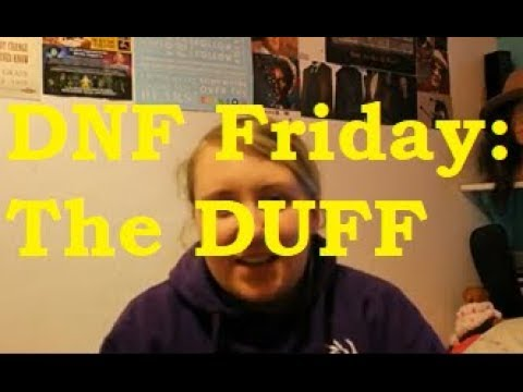 DNF Friday: The DUFF