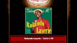 Rolando Laserie – Sabor a Mí (Perlas Cubanas)