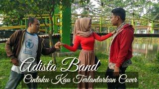 ADISTA  - Cintaku Kau Terlantarkan Cover MD26 & KM Management (Official Video )