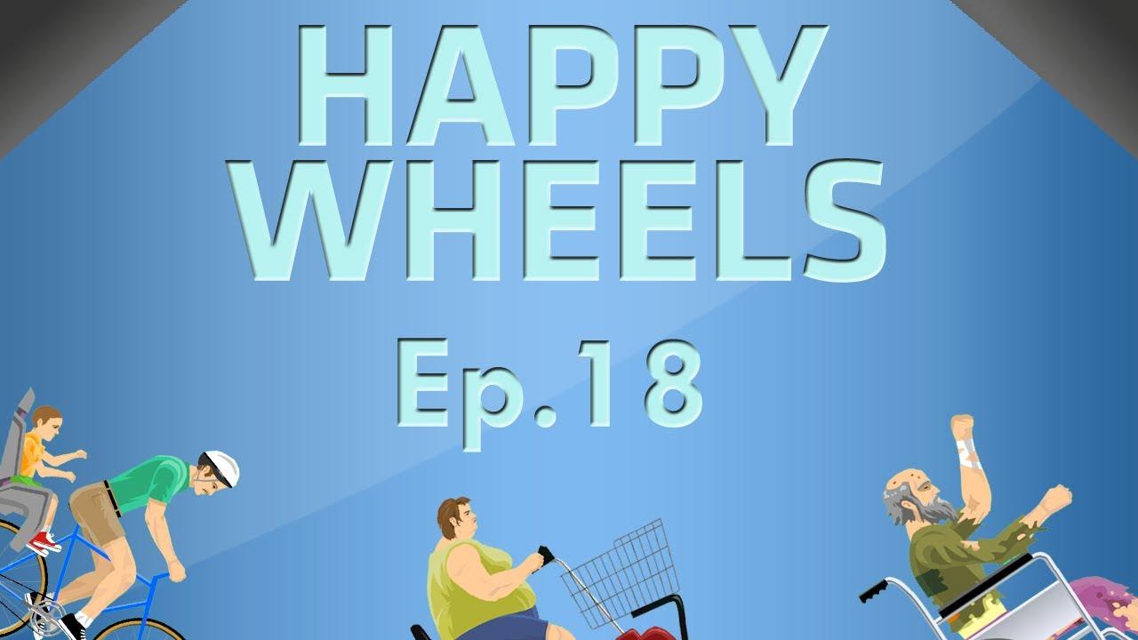 happy wheels 18