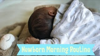 NEWBORN MORNING ROUTINE | FIRST TIME MOM