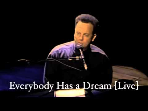 Billy Joel - Everybody Has A Dream