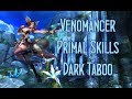 Venomancer Primal Skills ~ Dark Taboo MP3