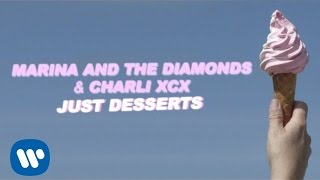 Charli XCX ft. Marina and the Diamonds - Just Desserts