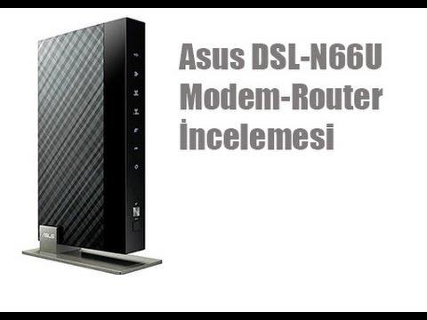 ASUS DSL-N66U Modem-Router İncelemesi
