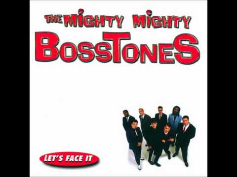 Mighty Mighty Bosstones - A Dollar And a Dream