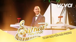 Tuyển Tập Album Team Nguyễn Hải Phong Vòng Ghi Âm - Sing My Song - Bài Hát Hay Nhất 2016