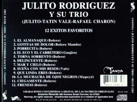 Julito Rodriguez Y su Trio Mar y Cielo