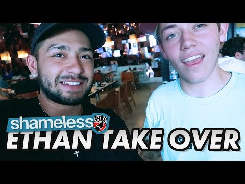 Chaz Ortiz: SLS | Ethan Shameless Takeover