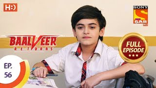 Baalveer Returns - Ep 56 - Full Episode - 26th November, 2019