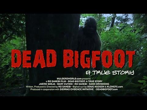 Dead Bigfoot - A True Story (Full Movie in HD feat. Justin Smeja)