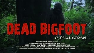 Paranormal Activity 4 - Dead Bigfoot - A True Story (Full Movie in HD feat. Justin Smeja)