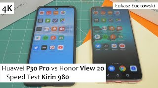 Huawei P30 Pro vs Honor View 20 ❗❗❗ | Speed Test |  Kirin 980