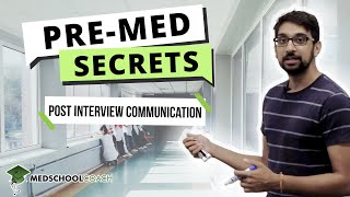 What you should do after your medical school interview. Tips on thank you notes,.