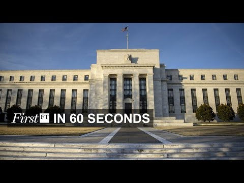 US Federal Reserve to raise interest, gradually | FirstFT