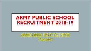 Army Public School Recruitment 2018-19, AWES 8000 PGT/TGT/PRT Vacancy