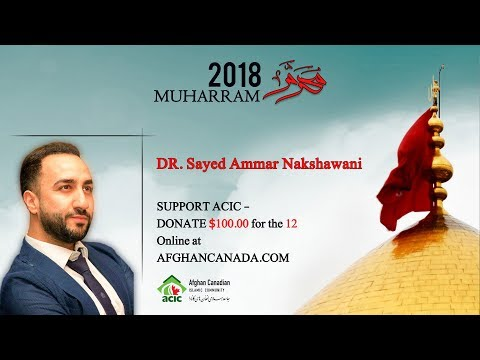 Dr. Sayed Ammar Nakshawani - Lecture 1: The Primacy Of Peace In Islam Muharram 2018 At ACIC Toronto