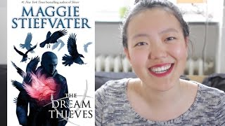 The Dream Thieves by Maggie Stiefvater | Book Review