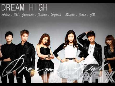 DREAM HIGH 2 : LOVE HIGH - AILEE , JB , JINWOON , JIYEON , HYORIN , SIWOO , JISOO , JR (lyric)
