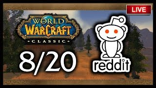 🍦🔥CLASSIC WOW SUBREDDIT AMA LIVE REVIEW 8/20 - 6 DAYS LEFT!!!