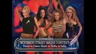Torrie,Dawn,Sable and Nidia Bourbon Street Bikini Contest