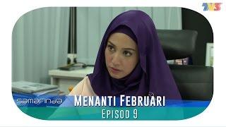 Samarinda   Menanti Februari   Episode 9