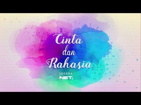 download lagu Cinta Dan Rahasia, SEGERA Di NET. gratis