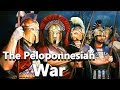 The Peloponnesian War   Athens Vs Sparta   Complete   Ancient History   See U In History