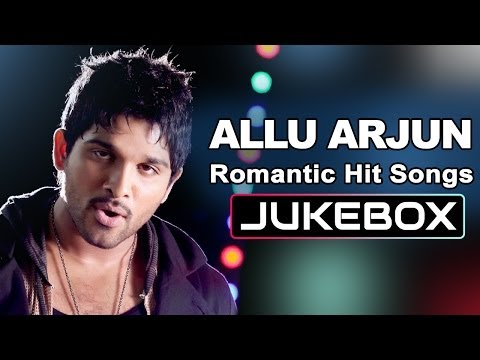 Stylish Star Allu Arjun Romantic Hits || Jukebox video