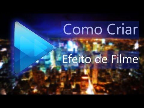 Como Criar Efeito de Filme (Sony Vegas)