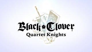Black Clover: Quartet Knights - Overview Trailer | PS4, PC