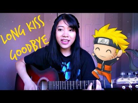 [Naruto] Long Kiss Goodbye - Halcali Cover