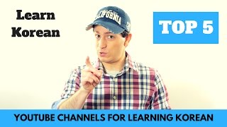 Top 5 YouTube Channels for Learning Korean