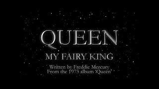Watch Queen My Fairy King video