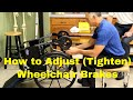 How to Adjust (Tighten) Brakes on a Wheelchair in 5 Simple Steps- Prevent Falls.
