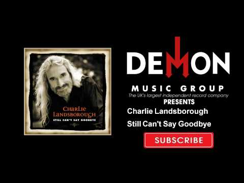 Charlie Landsborough - I Still Can