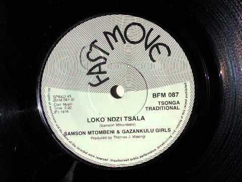 Samson Mtombeni & Gazankulu Girls - Loko Ndzi Tsala (Tsonga...