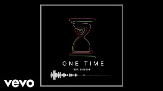 Jada Kingdom - One Time (Official Audio)