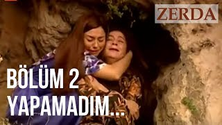 Zerda, Hacer'in Hayatını Kurtarıyor - Zerda 2. Bölüm