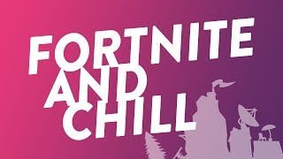Fornite and Chill Shirt