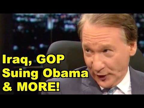 Iraq, GOP Suing Obama - Bill Maher, Bill Clinton & MORE! LiberalViewer Sunday Clip Round-Up 63