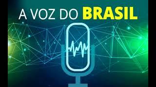 A Voz do Brasil - 22/04/2019