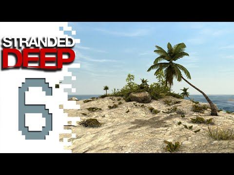 Let's Play Stranded Deep - EP06 - Double Trouble!