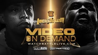 CASSIDY vs ARSONAL #LOCKDOWN VOD NOW AVAILABLE - WATCHBATTLELIVE.COM |