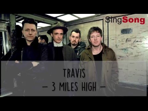 3 Miles High Lyrics   Travis Lyric Video [Lyrics in description]